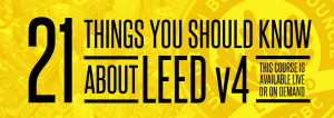 21 things you should knw about LEED v4